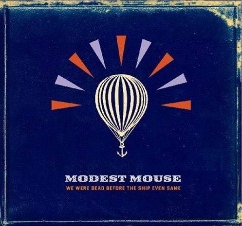 专辑:ModestMouse--《WeWereDead…》